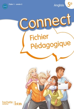 Connect 5e / Palier 1 année 2 - Anglais - Guide pédagogique - Edition 2012