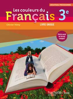 Les couleurs du Français 3e - Livre élève Grand format - Edition 2012