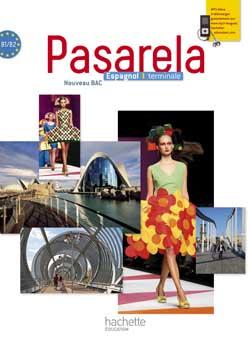 Pasarela Tle - Espagnol - Livre élève Format compact - Edition 2012