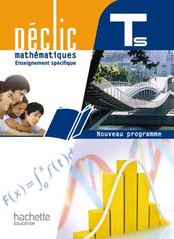Déclic Maths TLe S spécifique - Livre élève Format compact - Edition 2012
