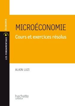 Microéconomie - Cours et exercices résolus