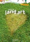 Autour du Land Art