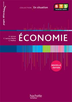 En situation Économie BTS 1re année - Livre élève - Ed. 2012