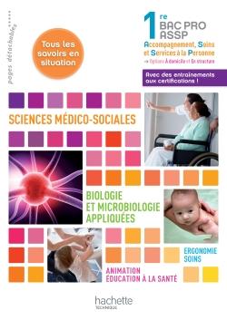 SMS - Biologie et microbiologie 1re Bac Pro ASSP - Livre élève - Ed. 2012