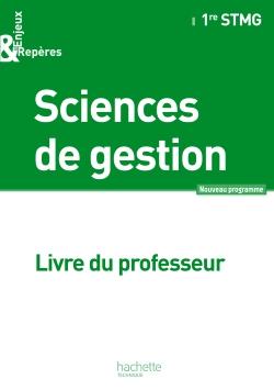 Enjeux et Repères Sciences de gestion 1re STMG - Livre professeur - Ed. 2012