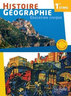 Histoire - Géographie 1re STMG - Livre élève Grand format - Ed. 2012
