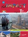 Full impact Term. séries technologiques - Livre élève Format compact + CD audio - Ed. 2012