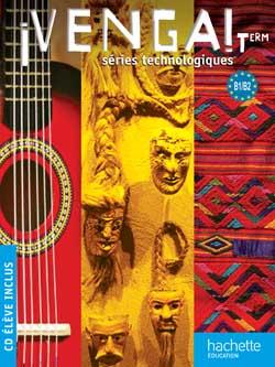 ¡ Venga ! Term. séries technologiques - Livre élève Format compact + CD audio - Ed. 2012