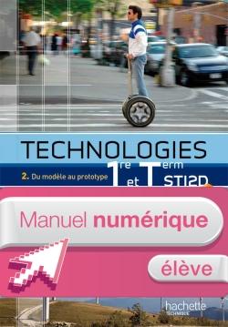 Technologies 1re et Term STI2D, T2 - Manuel numérique - Licence élève enrichie - Ed.2012