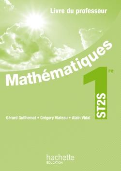 Mathématiques 1re ST2S - Livre professeur - Ed. 2012