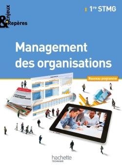 Enjeux et Repères Management des organisations 1re STMG - Livre élève Format compact - Ed. 2012