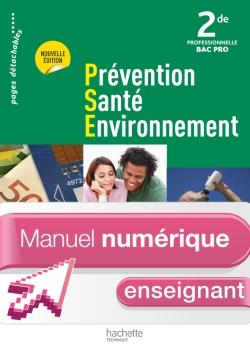 Prévention Santé Environnement 2de Bac Pro - Manuel numérique - Licence enseignant simple - Ed. 2012