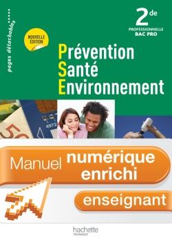 Prévention Santé Environnement 2de Bac Pro - Manuel numérique -Licence enseignant enrichie- Ed. 2012