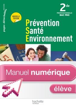 Prévention Santé Environnement 2de Bac Pro - Manuel numérique - Licence élève - Ed. 2012