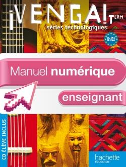 ¡ Venga ! Term. séries technologiques - Manuel numérique - Licence enseignant simple - Ed. 2012