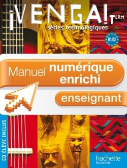 ¡ Venga ! Term. séries technologiques - Manuel numérique - Licence enseignant enrichie - Ed. 2012