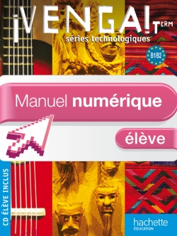 ¡ Venga ! Term. séries technologiques - Manuel numérique - Licence élève - Ed. 2012