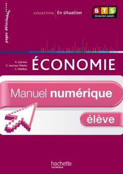 En situation Économie BTS 1re année - Manuel numérique - Licence élève - Ed. 2012