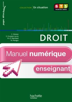 En situation Droit BTS 1re année - Manuel numérique - Licence enseignant simple - Ed. 2012
