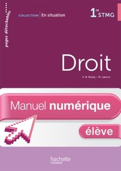 En situation Droit 1re STMG - Manuel numérique - Licence élève - Ed. 2012