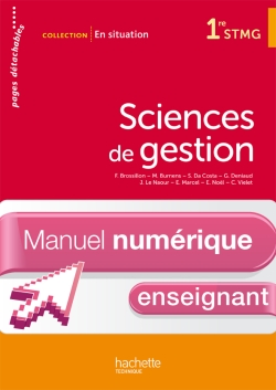 En situation Sciences de gestion 1re STMG - Manuel numérique - Licence enseignant simple - Ed. 2012