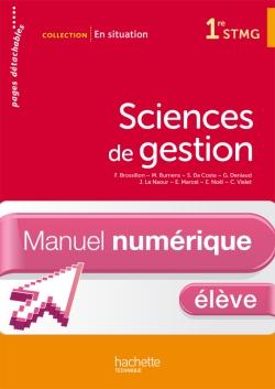 En situation Sciences de gestion 1re STMG - Manuel numérique - Licence élève - Ed. 2012