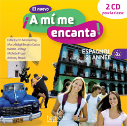 El nuevo A mi me encanta 2e année - Espagnol - CD audio classe - Edition 2013