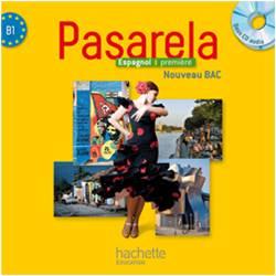 Pasarela Première - Espagnol - CD audio classe - Edition 2013