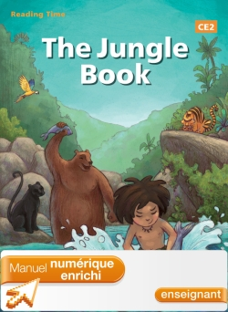 Reading Time The Jungle Book CE2 - Manuel numérique enrichi enseignant - Edition 2013