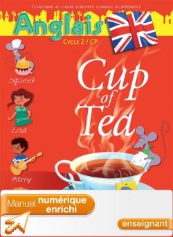 Cup of Tea Anglais CP - Manuel numérique enrichi enseignant - Edition 2013