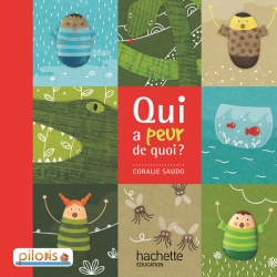 Lecture CP - Collection Pilotis - Album 1 Qui a peur de quoi ? - Edition 2013