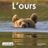 Lecture CP - Collection Pilotis - Album 2 L'Ours - Edition 2013