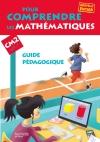 Pour comprendre les mathématiques CM2 - Guide pédagogique - Ed. 2013
