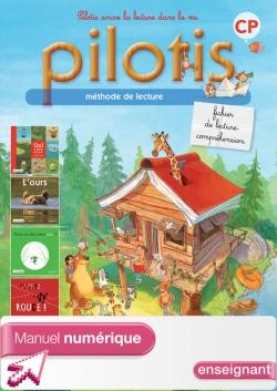Lecture CP - Collection Pilotis - Fichier de lecture compréhension numérique enseignant - Ed. 2013