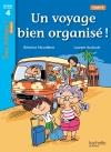 Un voyage bien organisé ! Niveau 4 - Tous lecteurs ! Romans - Livre élève - Ed. 2014