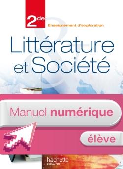 Manuel numérique Littérature et Société 2de - Licence élève édition 2013