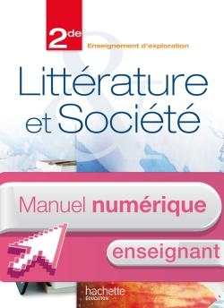 Manuel numérique Littérature et Société 2de - Licence enseignant - Edition 2013