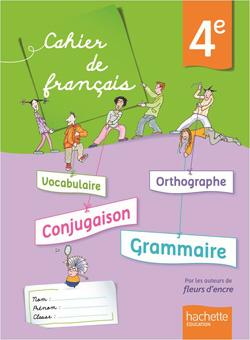 Cahier de français 4e - édition 2013