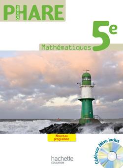 Phare Mathématiques 5e - Livre élève - Grand Format - Edition 2010
