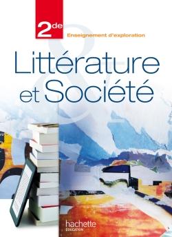 Littérature et société 2de - édition 2013 - Livre de l'élève format compact