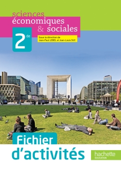Fichier d'activités Sciences économiques et sociales (SES) 2de - édition 2013