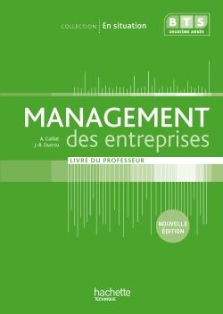 En situation Management des entreprises BTS 2e année - Livre du professeur - Ed. 2013
