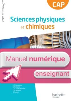 Sciences physiques et chimiques CAP - Manuel numérique enseignant - Ed. 2013