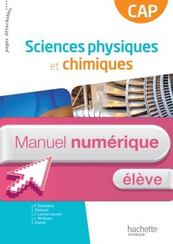 Sciences physiques et chimiques CAP - Manuel numérique élève  - Ed. 2013