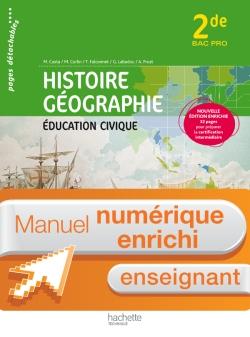 Consommable Histoire Géographie 2nde Bac Pro - Manuel numérique enseignant enrichi - Ed. 2013