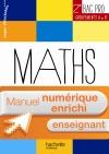 Ressources et Pratiques Maths 2de Bac Pro Grpts A et B - Manuel numérique enseignant enrichi - Ed