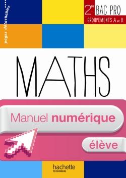Ressources et pratiques Maths 2de Bac Pro Industriel (A et B) - Manuel numérique élèv