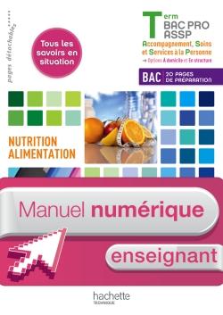 Nutrition-alimentation, services à l'usager Terminale Bac Pro ASSP - Manuel numérique enseignant