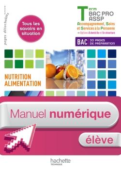Nutrition-Alimentation Term. Bac Pro ASSP - Manuel numérique élève simple - Ed. 2013