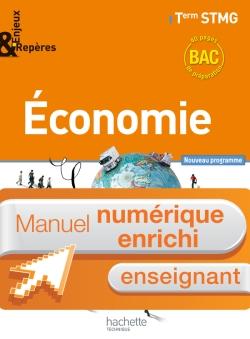 Enjeux et Repères Economie Term. STMG - Manuel numérique enseignant enrichi - Ed. 2013